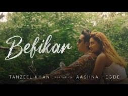 'Befikar' Starring Tanzeel Khan & Aashna Hegde Is A Pure Depiction Of Carefree Love