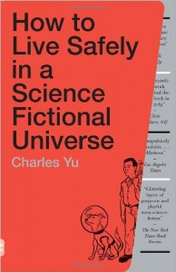 Cover of 'How to Live Safely in a Science Fictional Universe'
