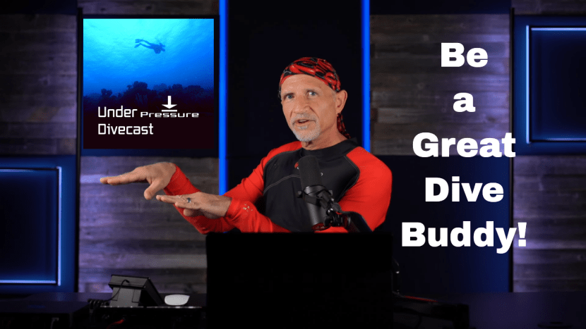 How to be a great dive buddy!