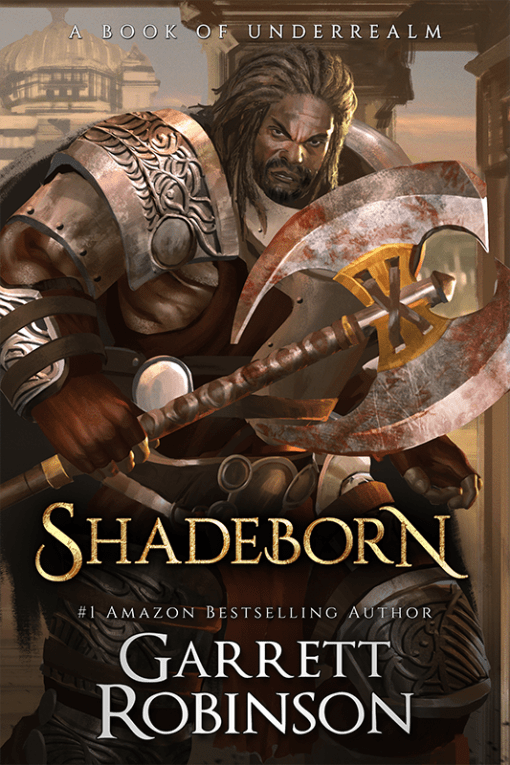 Shadeborn, by #1 Amazon Bestselling author Garrett Robinson