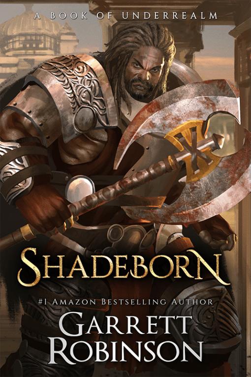 Shadeborn, by #1 Amazon Bestselling author Garrett Robinson