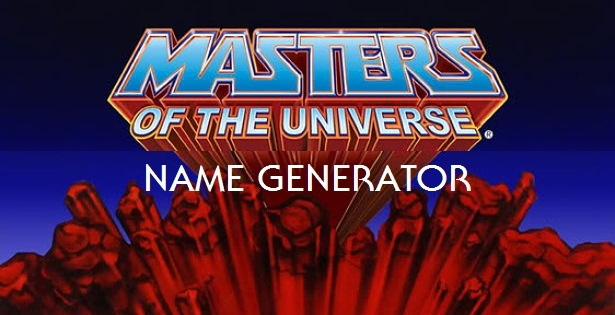 masters of the universe name generator