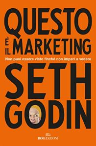 Seth Godin Questo è marketing