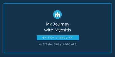 My Journey with Myositis