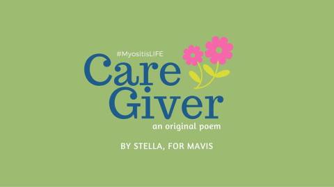Care Giver, A poem by Stella, for Mavis