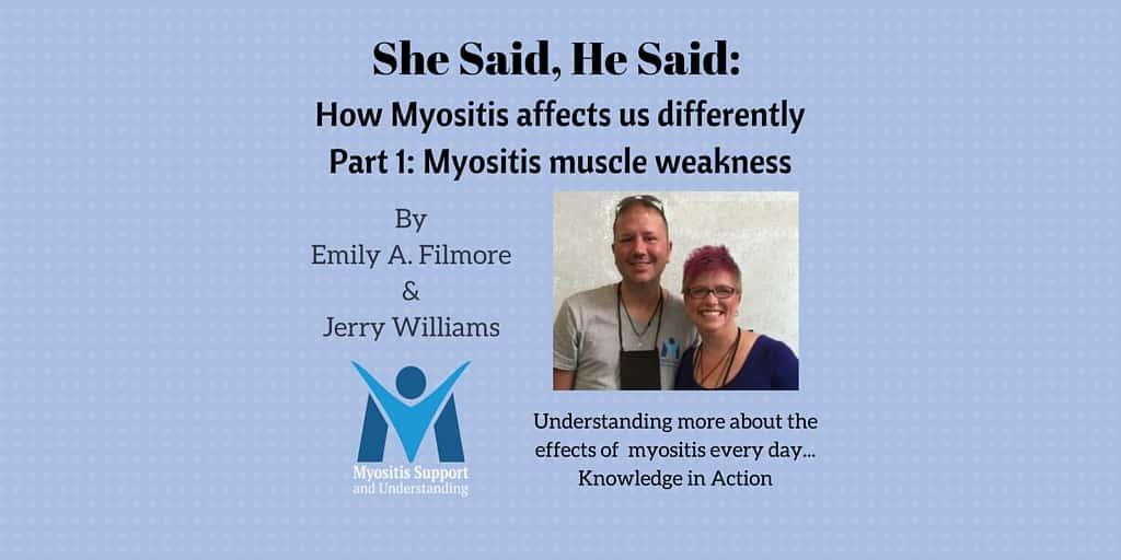 She Said, He Said, Part 1, Myositis muscle weakness