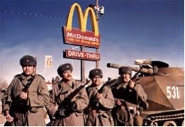 In Red Dawn, Soviets invade America and take over our McDonald's.