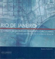 Verena Andreatta. RIO DE JANEIRO. CIDADES QUADRADAS PARAÍSOS CIRCULARES. Portada. 2006.