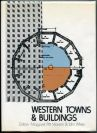 Margaret Pitt Morison y John White, Libro Western Towns and Buildings