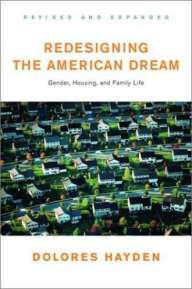 Dolores Hayden, Redesigning the American Dream. Gender, Housing and Family Life