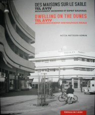 Nitza Metger Szmuk, libro Dwelling on Dunes – Tel Aviv's Modern Movement and Bauhaus Ideals