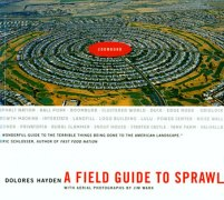 Dolores Hayden, A Field Guide to Sprawl