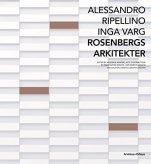 Alessandro Ripellino - Inga Varg Rosenberg arkitekter 1993-2013 Arvinius + Orfeus förlag, 2014