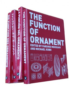 Farshid Moussavi, The function of ornament. Actar 2006