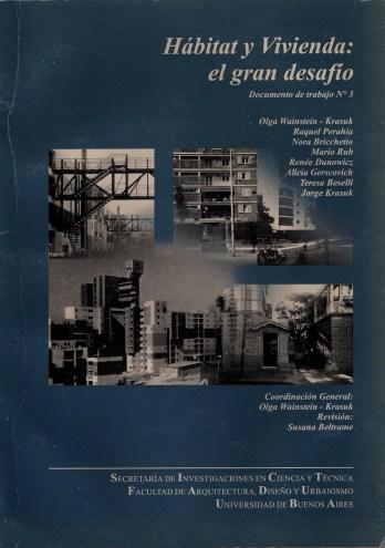Olga Wainstein-Krasuk (coord.), Hábitat y vivienda: el gran desafío