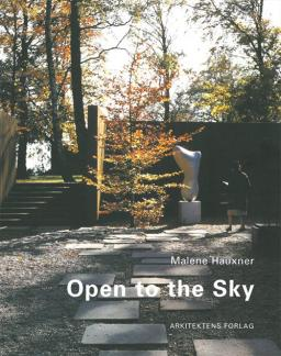 "Malene Hauxner, ""Open to the Sky"" (2002/2003)"