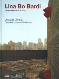 Olivia de Oliveira, Lina Bo Bardi. Obra construída. Built work. GG Brasil. 2014