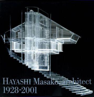 Masako Hayashi Architect 1928-2001