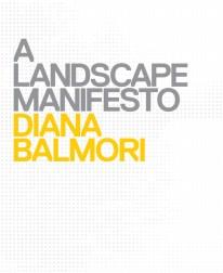 Diana Balmori, A Landscape Manifesto