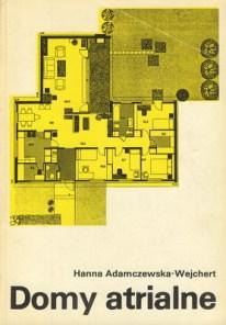Hanna Adamczewska-Wejchert. Libro Casa atrio