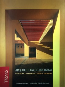 Evelia Peralta - Rolando Moya - Rómulo Moya - Trama - Arquitectura ecuatoriana.