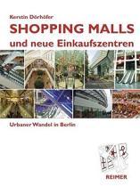 Kerstin Dörhöfer, Shopping Malls und neue Einkaufszentren