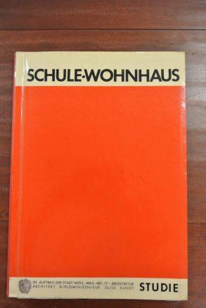 Elise Sundt, Schule Wohnaus: Un Estudio de la Planificación Económica de los edificios escolares de mayor edad / dibujos para Directrices de planificación programática y Construcción de Escuelas