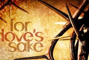 Love's sake