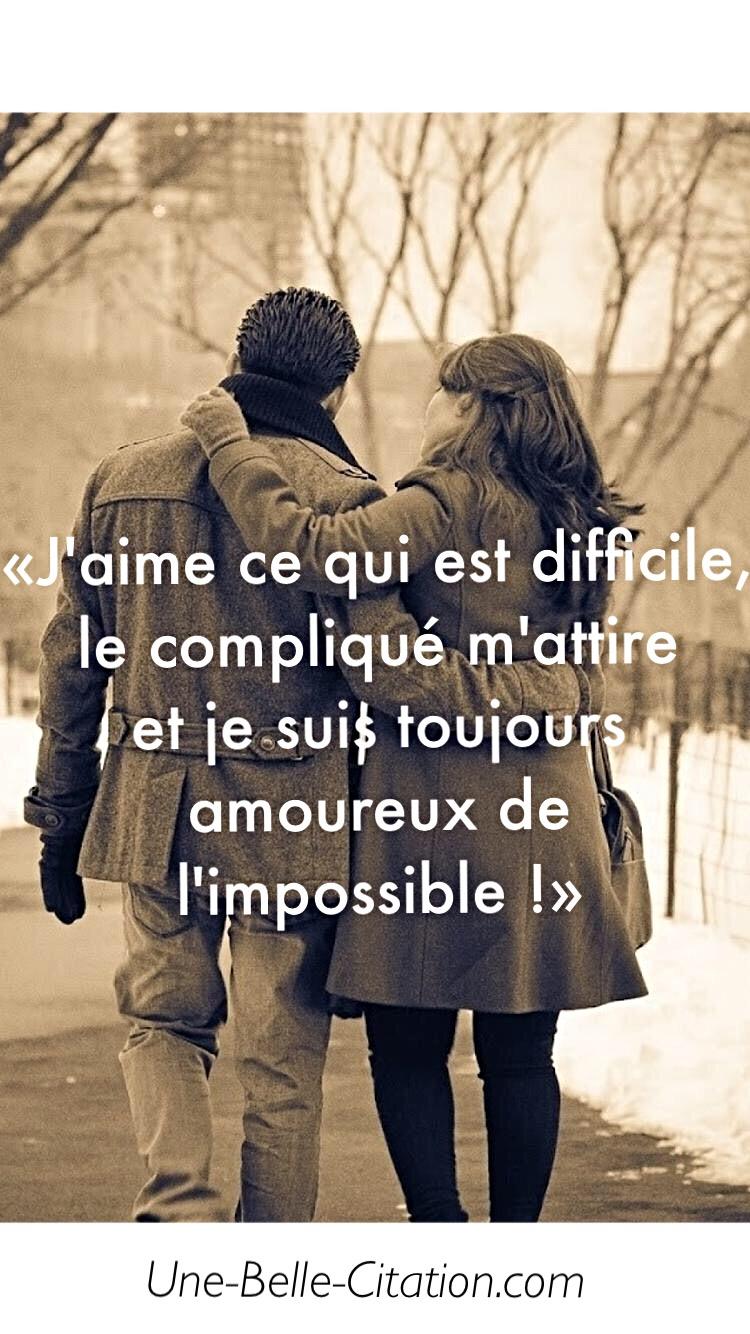 J Aime Ce Qui Est Difficile Le Compliqué M Attire Et Je