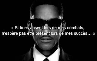 « Si tu es absent lors de mes combats, n'espère pas être présent lors de mes succès… »