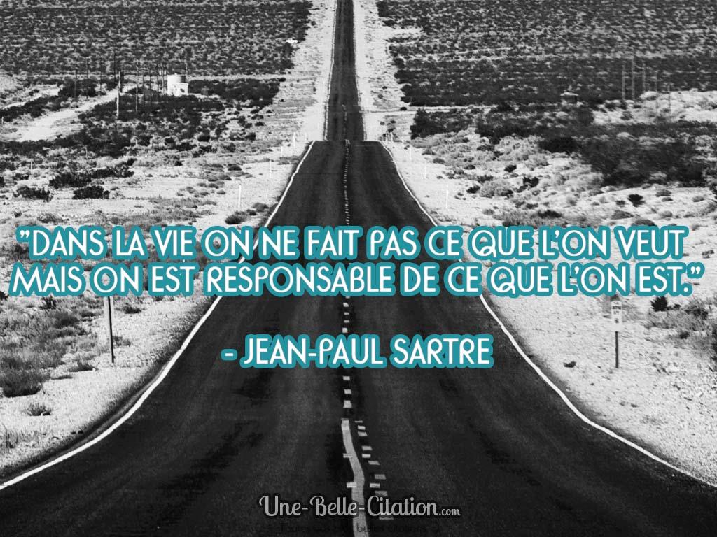 dans-la-vie-on-ne-fait-pas-ce-que-lon-veut-on-est-responsable-de-ce-que-l-on-est-jean-paul-sartre-citation