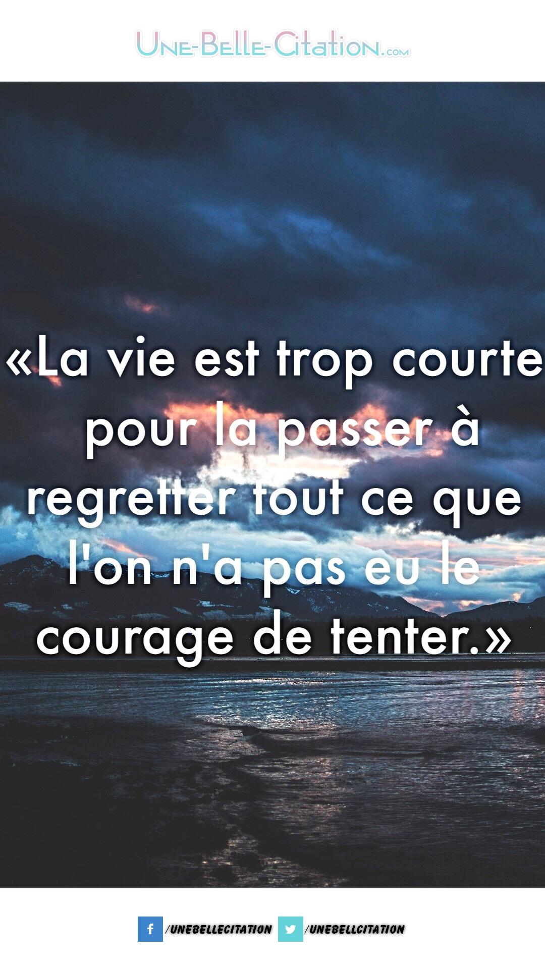 Citation La Vie Est Trop Courte