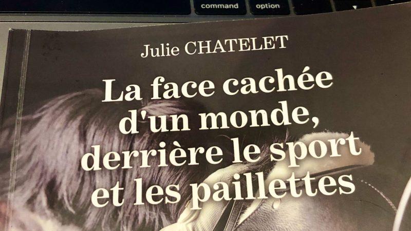 """couverture du livre """"la face cachée d'un monde, derrière le sport et les paillettes"""" de Julie Chatelet"""
