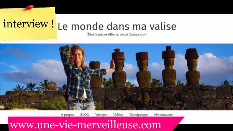 """On part en tour du monde avec Caroline du blog """"le monde dans ma valise"""""""