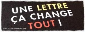 Livre Une lettre ça change tout !