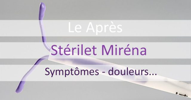 après stérilet Miréna