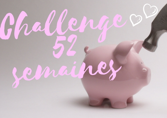 challenge 52 semaines economiser argent