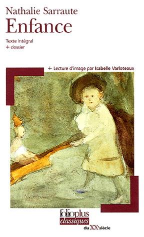 Enfance - Nathalie Sarraute