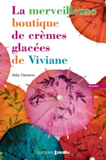 La merveilleuse boutique de crèmes glacées de Viviane - Abby Clements