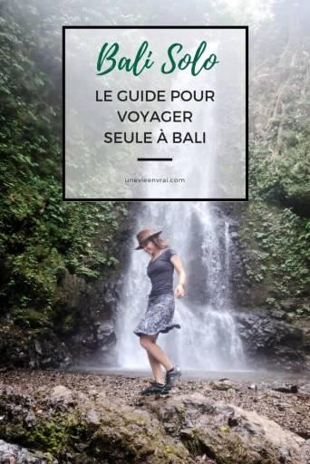 Bali Solo Le Guide Pour Voyager Seule à Bali