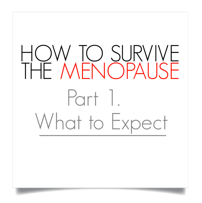 How to survive the menopause