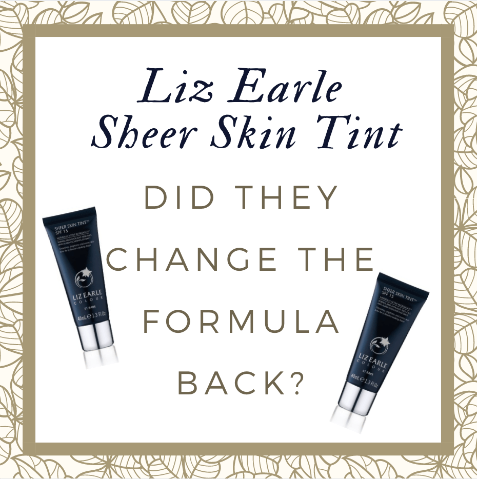 HAS LIZ EARLE REVIVED THE 'OLD' SHEER SKIN TINT?