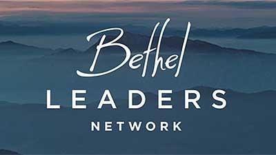 Bethel Leaders Network, Redding, CA