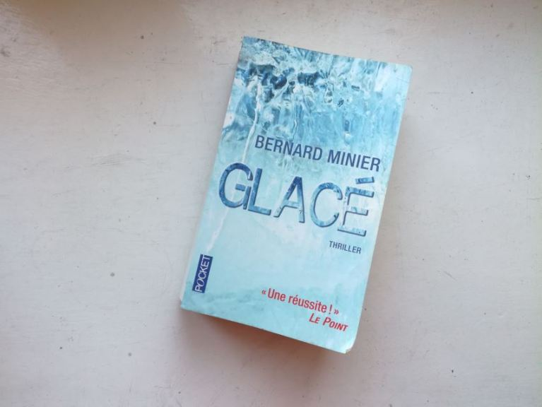 Glacé Bernard Minier