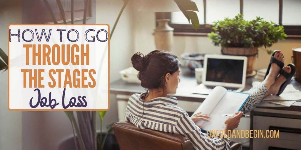 How To Go Through The Stages Of Job Loss