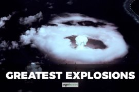 Greatest Explosions Ever