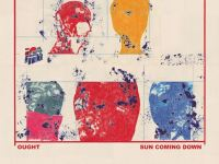Spinnaker Record Club: Why Ought's Sun Coming Down is the most crucial rock album of the year