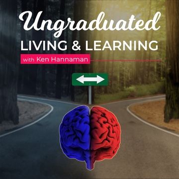 Ungraduated Living & Learning Podcast