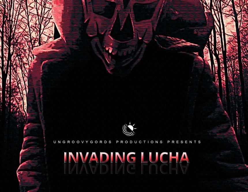 INVADING LUCHA2