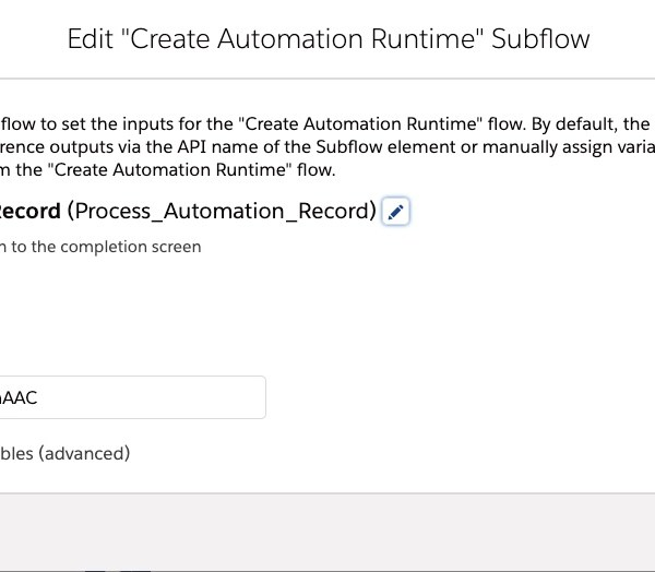 Create Subflow screen with toggle on to include ProcessAutomationId, which is pasted in.